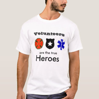 A shout out to volunteers everywhere. T-Shirt