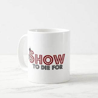 A Show To Die For logo mug