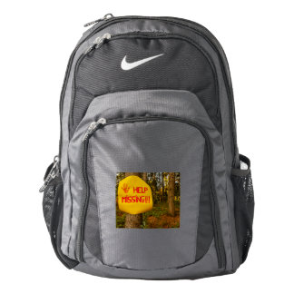 a sign reading help missing  Nike  Backpack