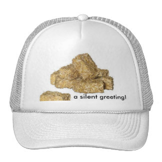 a silent greeting! trucker hat