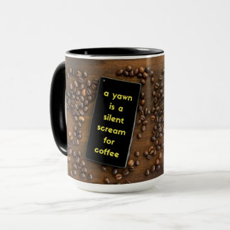 A silent scream for coffee mug