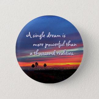 """""""A single dream"""" quote orange & blue sunrise photo 2 Inch Round Button"""