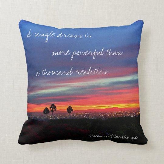 """A Single Dream"" Quote Orange & Blue Sunrise Photo Throw Pillow"