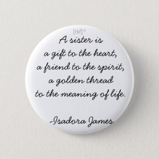 A Sister 2 Inch Round Button
