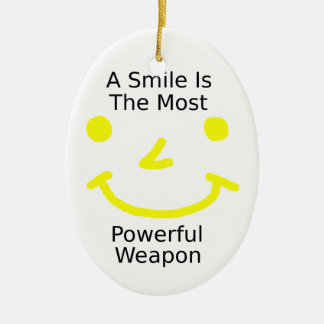 A Smile Is The Most Powerful Weapon (Smiley Face) Ceramic Ornament