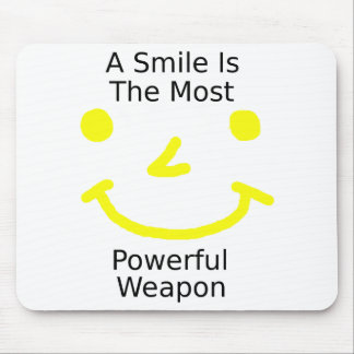 A Smile Is The Most Powerful Weapon (Smiley Face) Mouse Pad