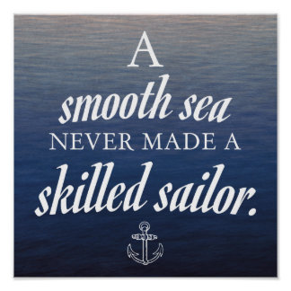 'A smooth sea' inspirational poster
