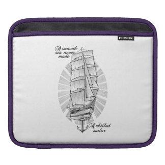 A smooth sea never made a skilled sailor iPad sleeves
