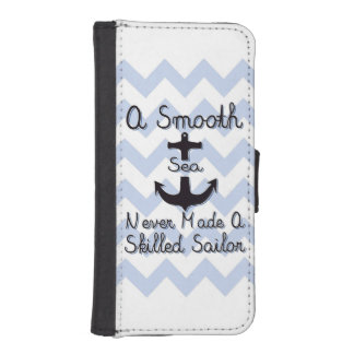 A Smooth Sea Never Made A Skilled Sailor iPhone SE/5/5s Wallet Case
