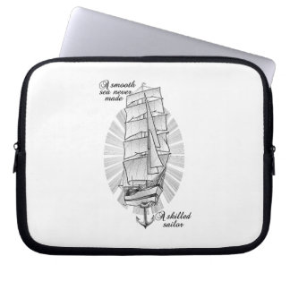 A smooth sea never made a skilled sailor laptop sleeve