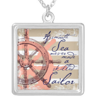 A Smooth Sea never made a skilled Sailor Silver Plated Necklace