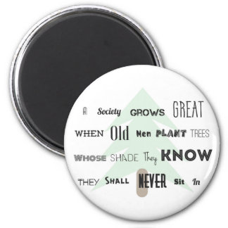 A Society Grow Great~Magnet 2 Inch Round Magnet