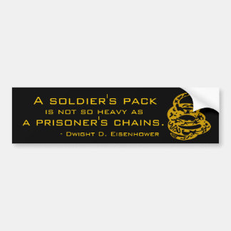 A Soldier's Pack or a Prisoner's Chains Bumper Sticker