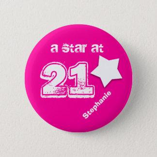 A Star at 21 Custom Name Birthday V07 PINK WHITE 2 Inch Round Button