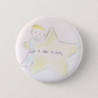 A Star is Born 2 Inch Round Button