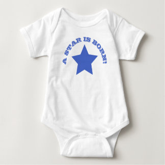 A STAR IS BORN | Fun Quote Blue Star Baby Bodysuit