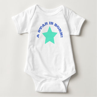 A STAR IS BORN | Fun Quote Teal Star Baby Bodysuit