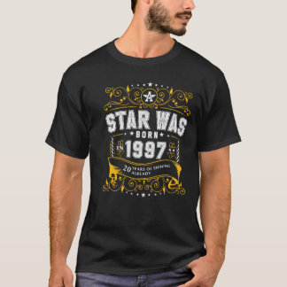 A star was born in 1997 T-Shirt