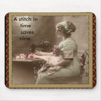 A Stitch In Time Mouse Pad