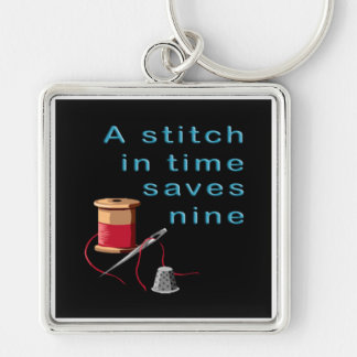A Stitch in Time Saves Nine Keychain