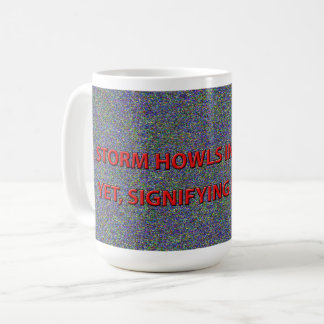 A STORM HOWLS IN THE NIGHT COFFEE MUG