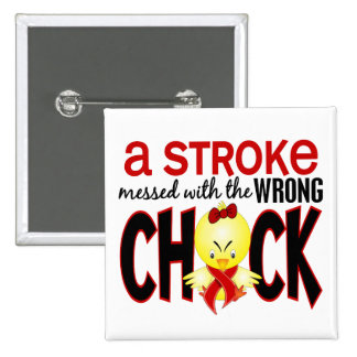A Stroke Messed With The Wrong Chick 2 Inch Square Button