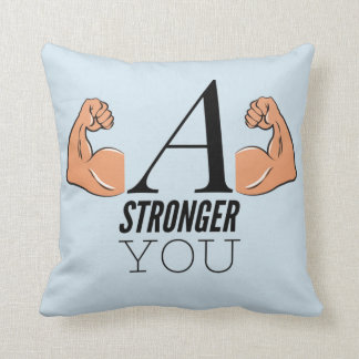 A Stronger You Throw Pillow