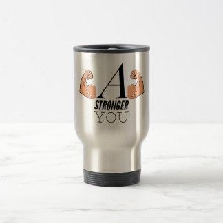A Stronger You Travel Mug