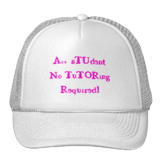 A++ Student No Tutoring Required White Hat Trucker Hat
