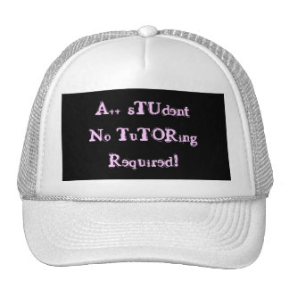 A++ Student No Tutoring Required White Trucker Hat