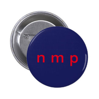 A subtle way to express NOT MY PRESIDENT 2 Inch Round Button