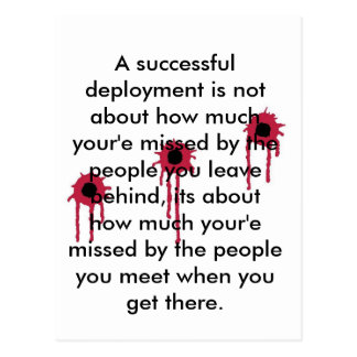 A successful deployment/BLOODY BULLET HOLES Postcard