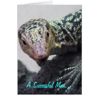 """A Successful Man. . ."" Lizard Photo Quotation Card"