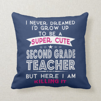 A SUPER CUTE SECOND GRADE TEACHER THROW PILLOW