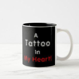 A Tattoo In My Heart! - Customize - Customized Two-Tone Coffee Mug