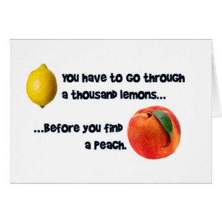 A Thousand Lemons to a Peach Card