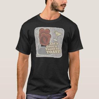 A Toast to Toast! T-Shirt