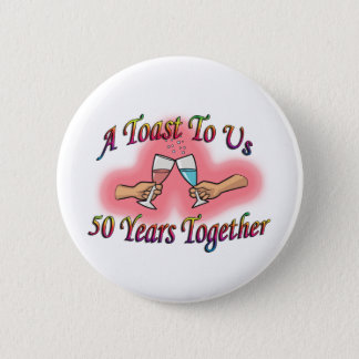 A Toast To Us 2 Inch Round Button