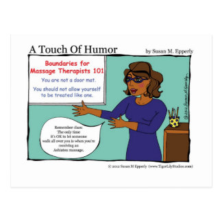 """""""A Touch of Humor"""" Massage Therapists Boundaries Postcard"""