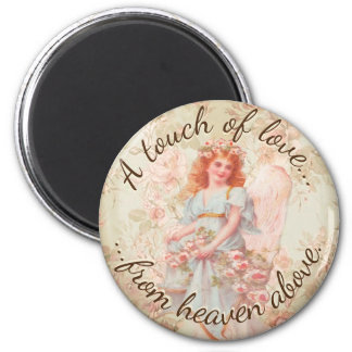 A Touch of Love from Heaven Above 2 Inch Round Magnet