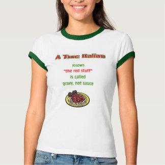"""""""A True Italian"""" T-shirt"""