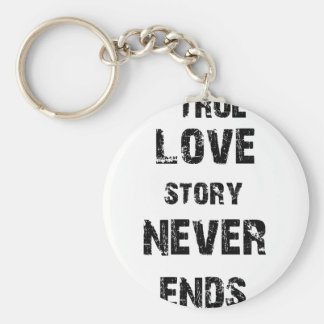 a true love story never ends basic round button keychain