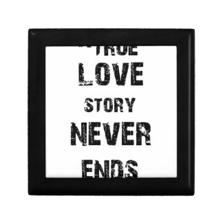 a true love story never ends gift box
