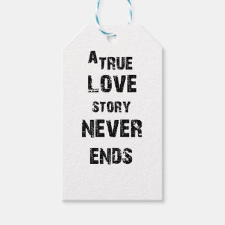 a true love story never ends gift tags