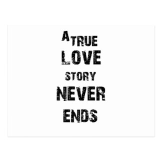 a true love story never ends postcard