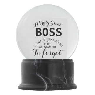A truly Great Boss  Boss gift  Snow globe