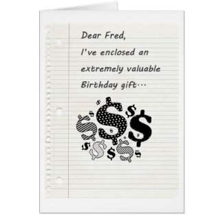 A valuable Birthday gift for you Card