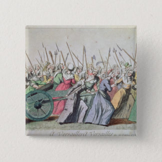 A Versailles, A Versailles' March of the Women 2 Inch Square Button