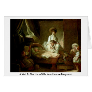 A Visit To The Nurse'S By Jean-Honore Fragonard Card