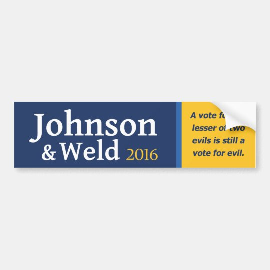 A vote for the lesser of two evils is still evil. bumper sticker